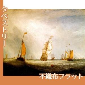 ターナー「ヘルフェツルイス海に出る「ユトレヒト市」号64」【タペストリー:不織布フラット100g】
