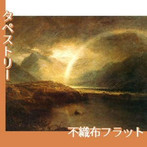 ターナー「バターミア湖:カンバーランドのクロマック湖の…」【タペストリー:不織布フラット100g】