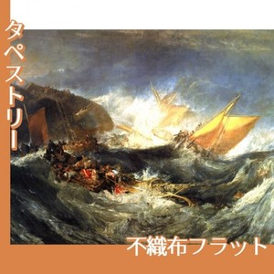 ターナー「輸送船の難破」【タペストリー:不織布フラット100g】