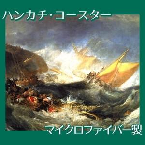 ターナー「輸送船の難破」【ハンカチ・コースター】