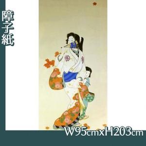 上村松園「紅葉可里(部分)」【障子紙】
