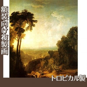 ターナー「小川を渡る」【複製画:トロピカル】