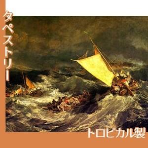 ターナー「難破船:乗組員の救助に努める漁船」【タペストリー:トロピカル】