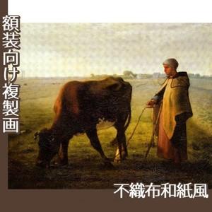 ミレー「牝牛に草を食べさせる女」【複製画:不織布和紙風】