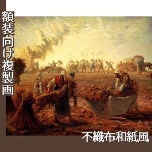 ミレー「夏:蕎麦の収穫」【複製画:不織布和紙風】